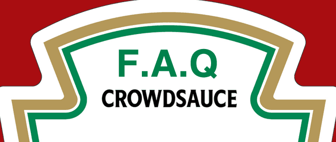 Crowdsauce FAQ