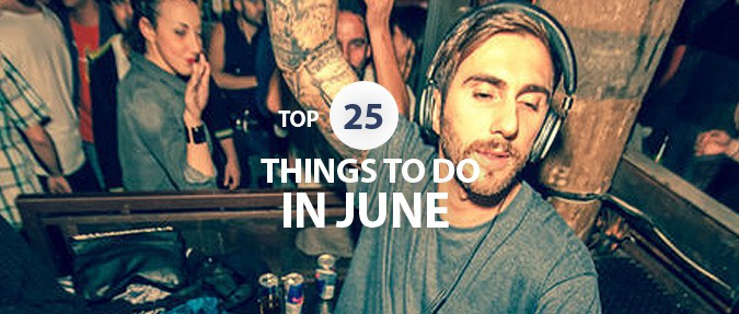 Top 25 Things to Do in June