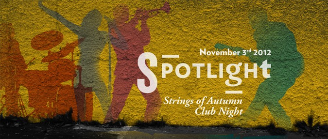 Spotlight – Strings of Autumn Club Night