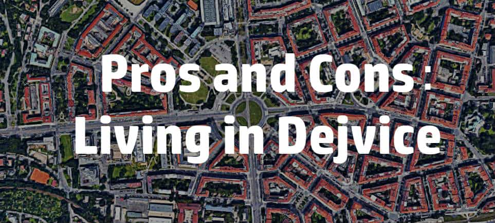 The Pros and Cons of Living In Dejvice